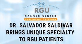 Dr. Salvador Saldivar Brings Unique Specialty to  RGU Patients