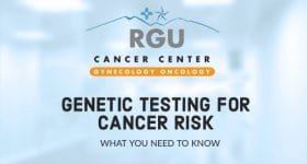Genetic Testing for Cancer Risk: What You Need to Know