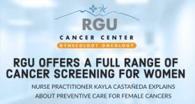 RGU Offers a Full Range of Cancer Screening for Women