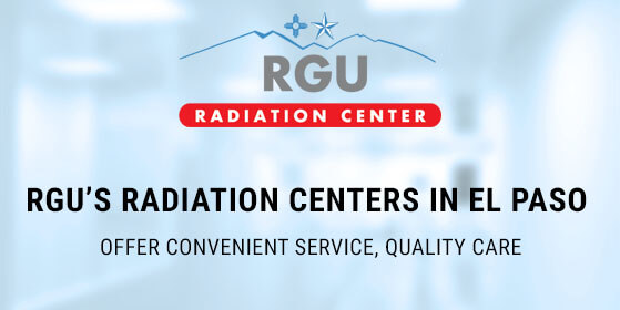 RGUs-Radiation-Centers-El-Paso-convenient-quality-care-fi