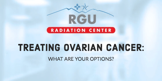 Treating Ovarian Cancer: What Are Your Options? - RGU