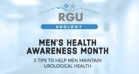Men's Health Awareness Month: 5 Tips to Help Men Maintain Urological Health