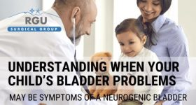 Understanding When Your Child's Bladder Problems May Be Symptoms of a Neurogenic Bladder