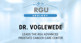 Dr. Voglewede Leads the RGU Advanced Prostate Cancer Care Center