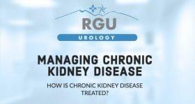 Managing Chronic Kidney Disease