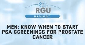 Men: Know When to Start PSA Screenings for Prostate Cancer