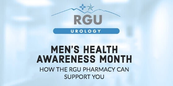 Mens Health Awareness Month - How RGU Pharmacy Can Support You - Rio Grande Urology