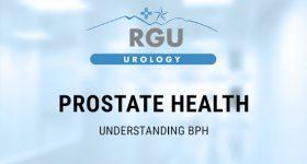 Prostate Health: Understanding BPH