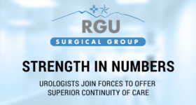 Strength in Numbers: Urologists join forces to offer superior continuity of care