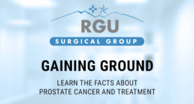 Gaining Ground: Learn the Facts About Prostate Cancer and Treatment