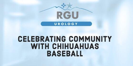 Celebrating Community with Chihuahuas Baseball - RGU