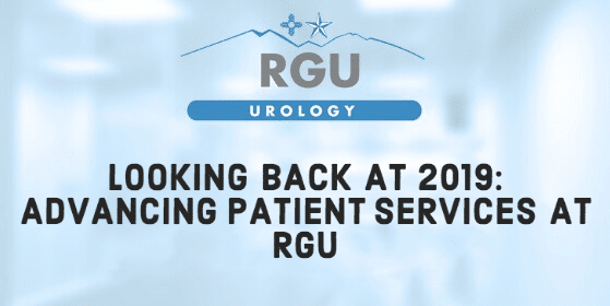 Looking Back at 2019: Advancing Patient Services at RGU